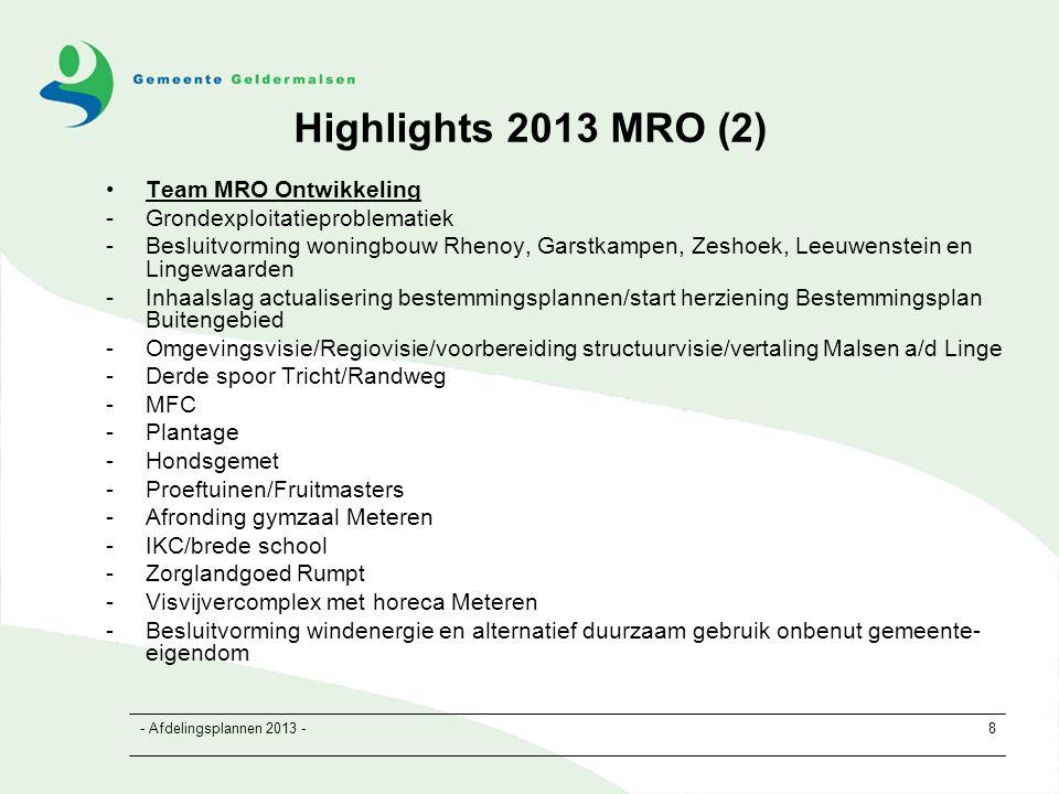 - Afdelingsplannen 2013 -19 Knelpunten en oplossingsrichtingen RB CT: vacatures (2 fte) en ziekte (1 fte) 4000 uur Activiteiten: realisatie bhp's, RO projecten, Oplossing: inhuur t.l.v.