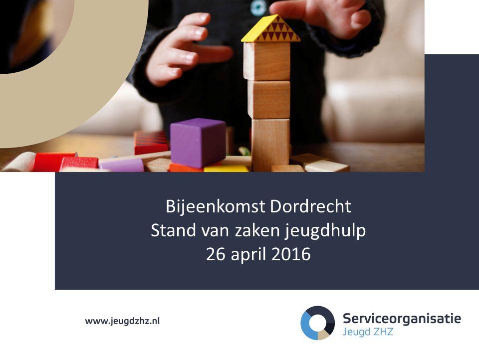 Bijeenkomst Dordrecht Stand van zaken jeugdhulp 26 april 2016