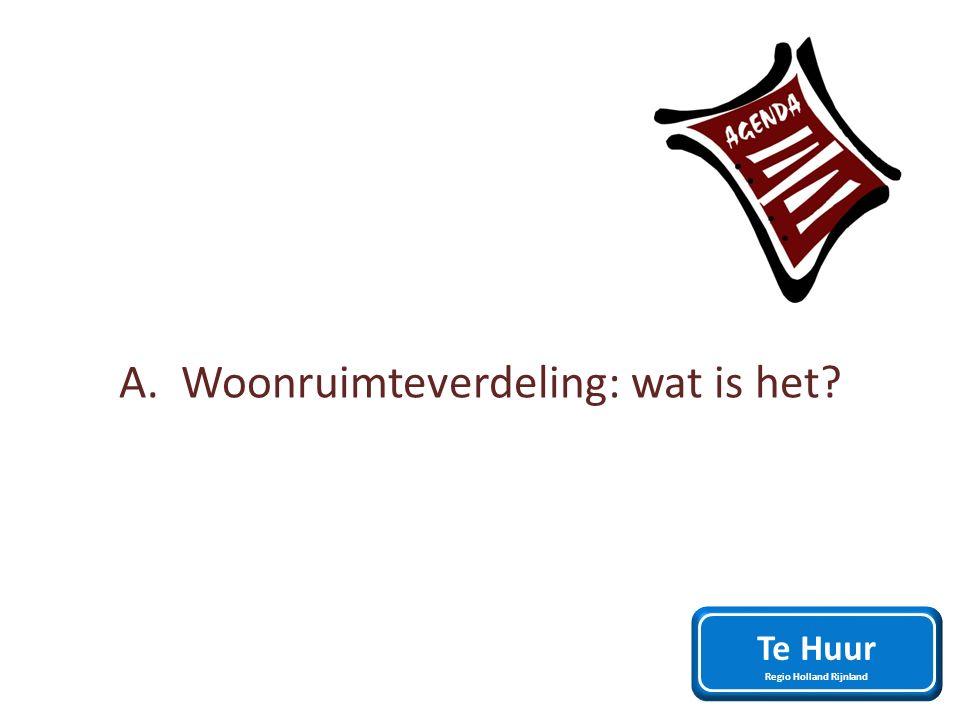 A. Woonruimteverdeling: wat is het Te Huur Regio Holland Rijnland