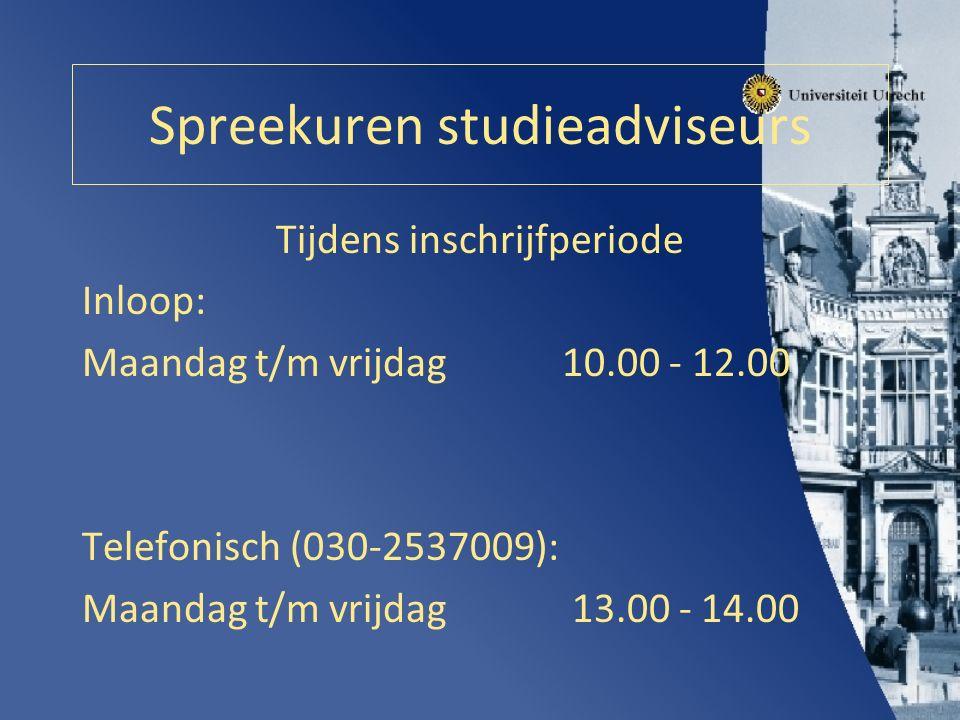 Spreekuren studieadviseurs Tijdens inschrijfperiode Inloop: Maandag t/m vrijdag10.00 - 12.00 Telefonisch (030-2537009): Maandag t/m vrijdag 13.00 - 14.00