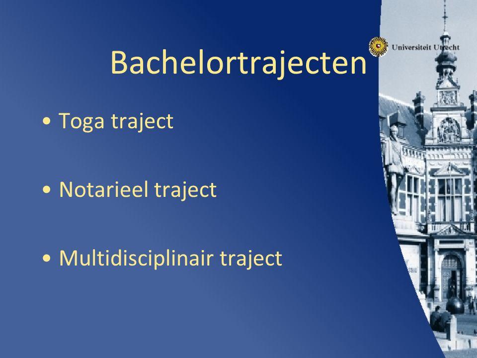 Bachelortrajecten Toga traject Notarieel traject Multidisciplinair traject