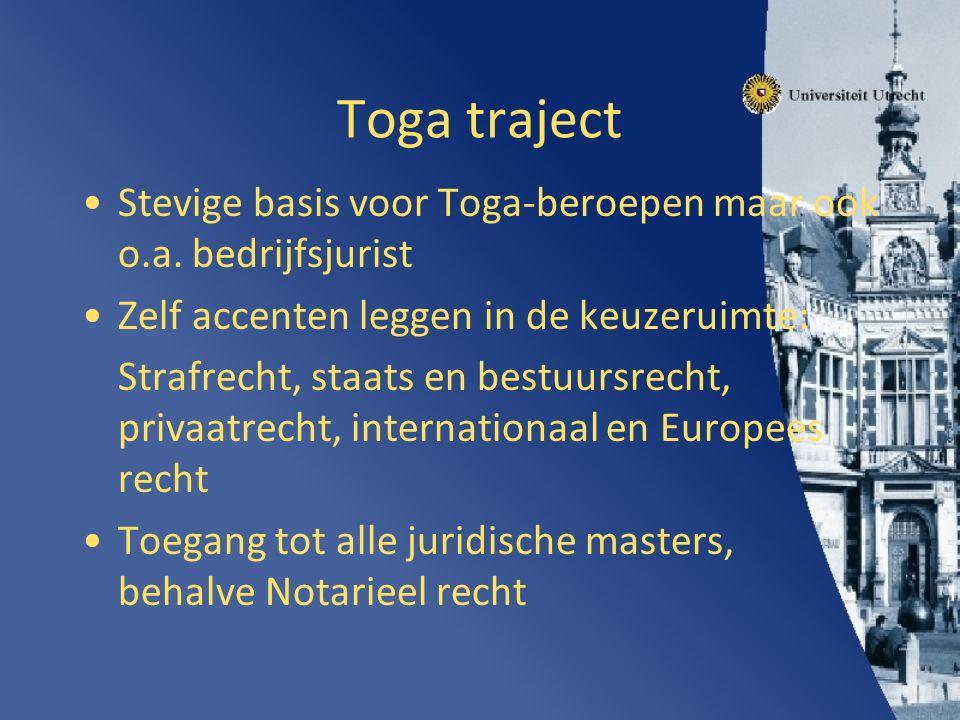 Toga traject Stevige basis voor Toga-beroepen maar ook o.a.