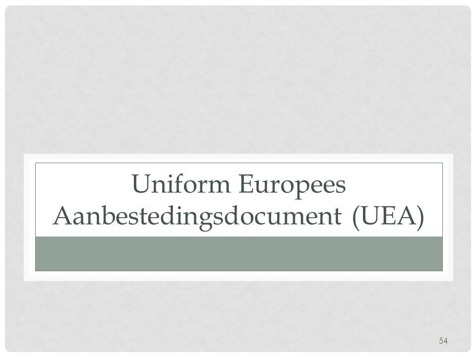54 Uniform Europees Aanbestedingsdocument (UEA)