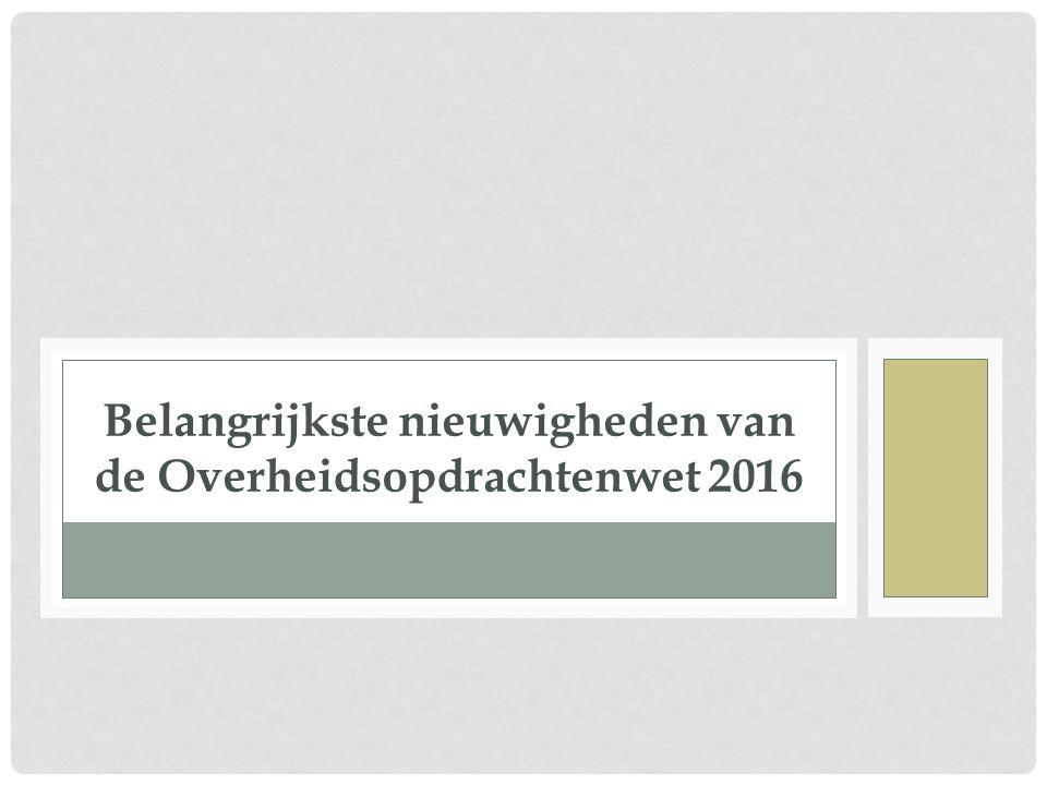 In het PBEU van 6 januari 2016 werd de uitvoeringsverordening (EU) 2016/7 van 5 januari 2016 van de Europese Commissie houdende een standaardformulier voor het uniform europees aanbestedingsdocument gepubliceerd.