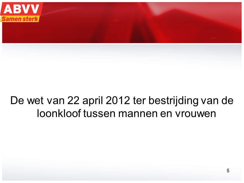 De wet van 22 april 2012 ter bestrijding van de loonkloof tussen mannen en vrouwen 5