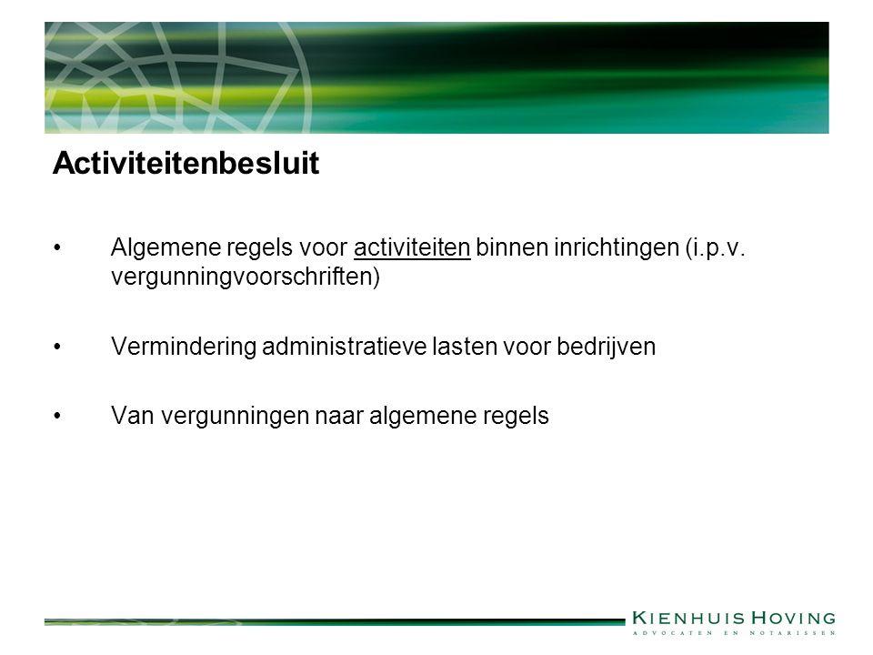 Activiteitenbesluit Algemene regels voor activiteiten binnen inrichtingen (i.p.v.