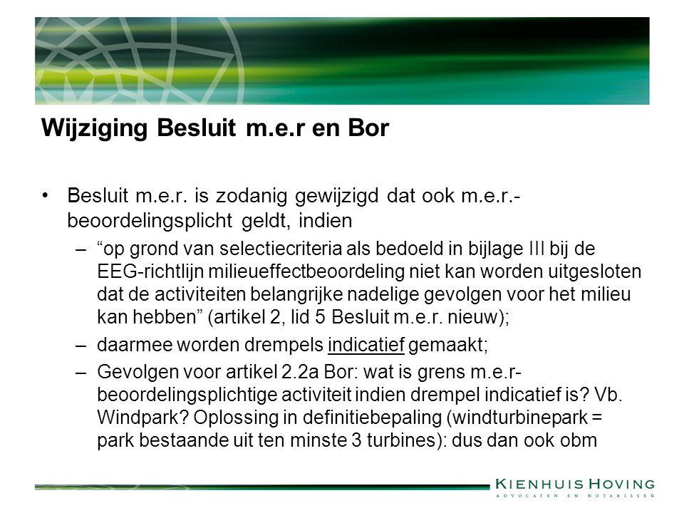 Wijziging Besluit m.e.r en Bor Besluit m.e.r.