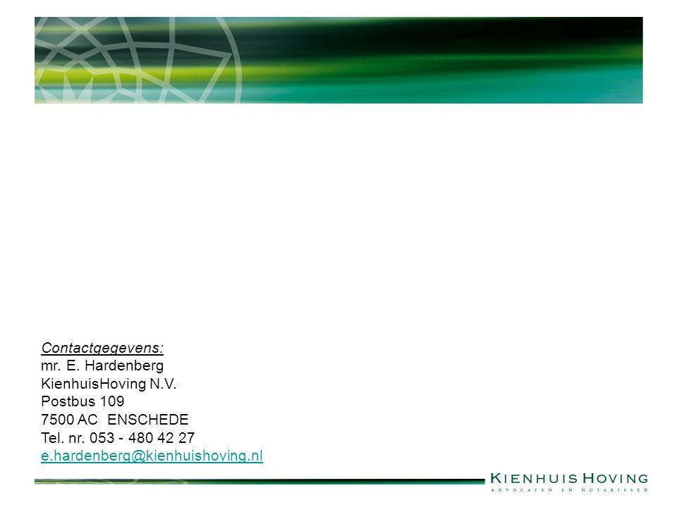 Contactgegevens: mr. E. Hardenberg KienhuisHoving N.V.