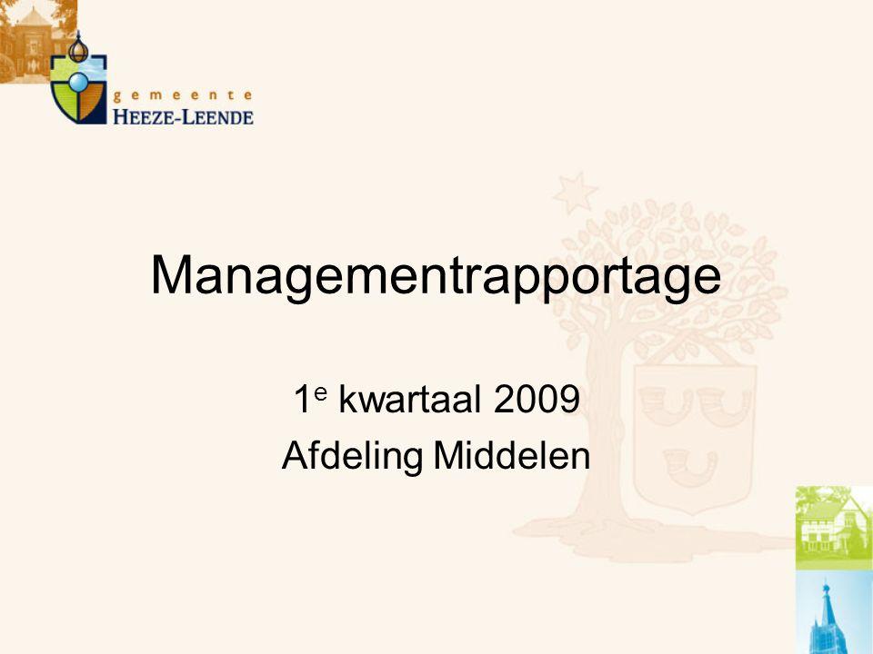 Managementrapportage 1 e kwartaal 2009 Afdeling Middelen
