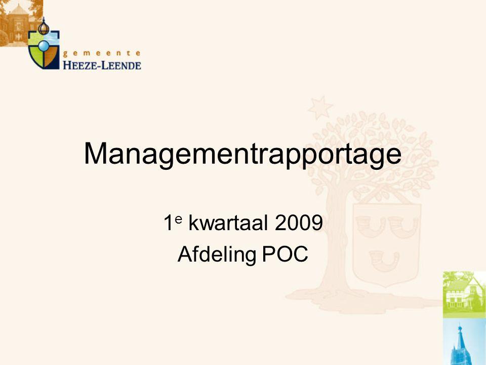 Managementrapportage 1 e kwartaal 2009 Afdeling POC