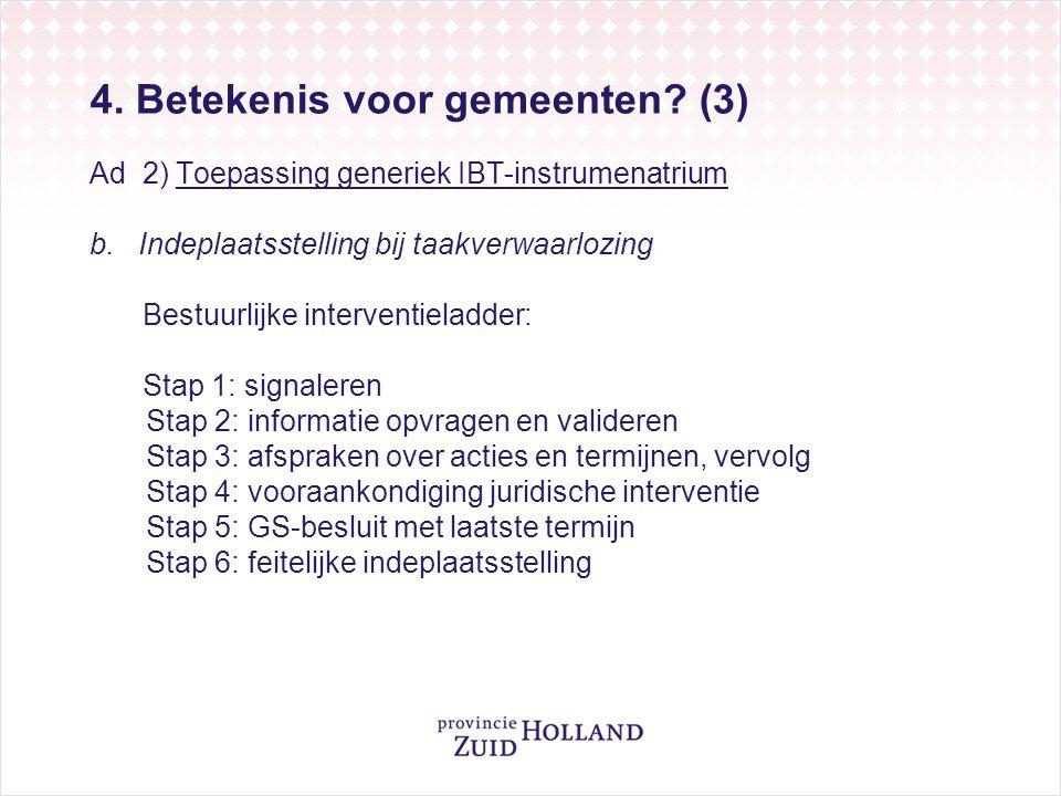 4. Betekenis voor gemeenten. (3) Ad 2) Toepassing generiek IBT-instrumenatrium b.