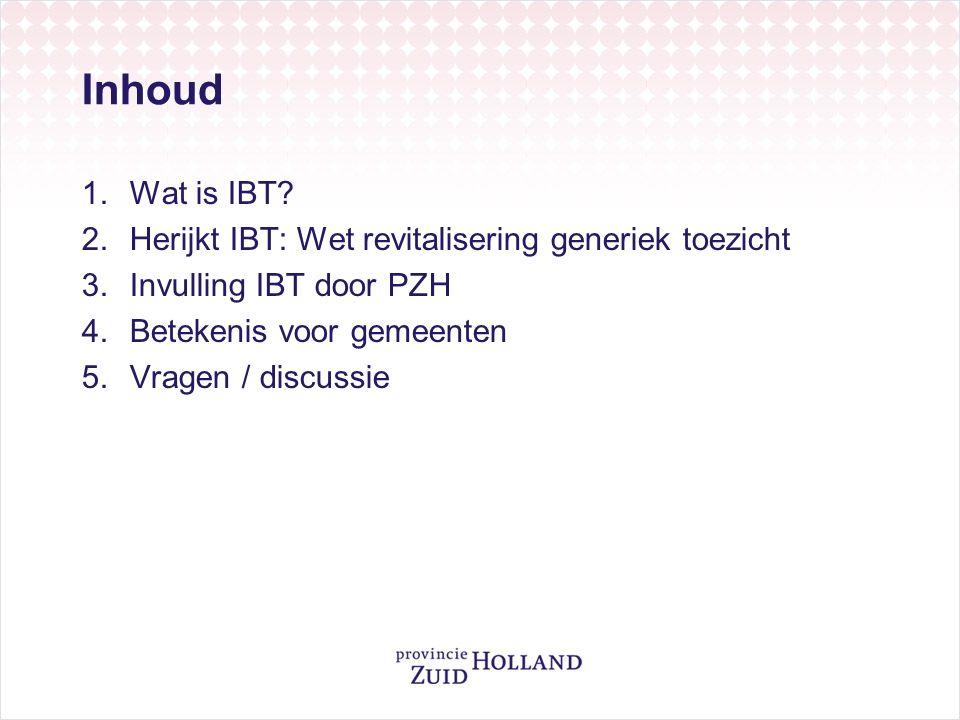 Inhoud 1.Wat is IBT.