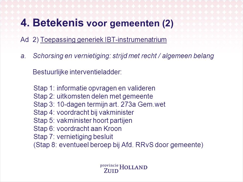 4.Betekenis voor gemeenten. (3) Ad 2) Toepassing generiek IBT-instrumenatrium b.