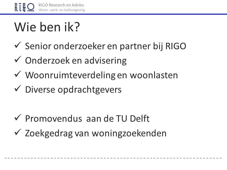Senior onderzoeker en partner bij RIGO Onderzoek en advisering Woonruimteverdeling en woonlasten Diverse opdrachtgevers Promovendus aan de TU Delft Zo
