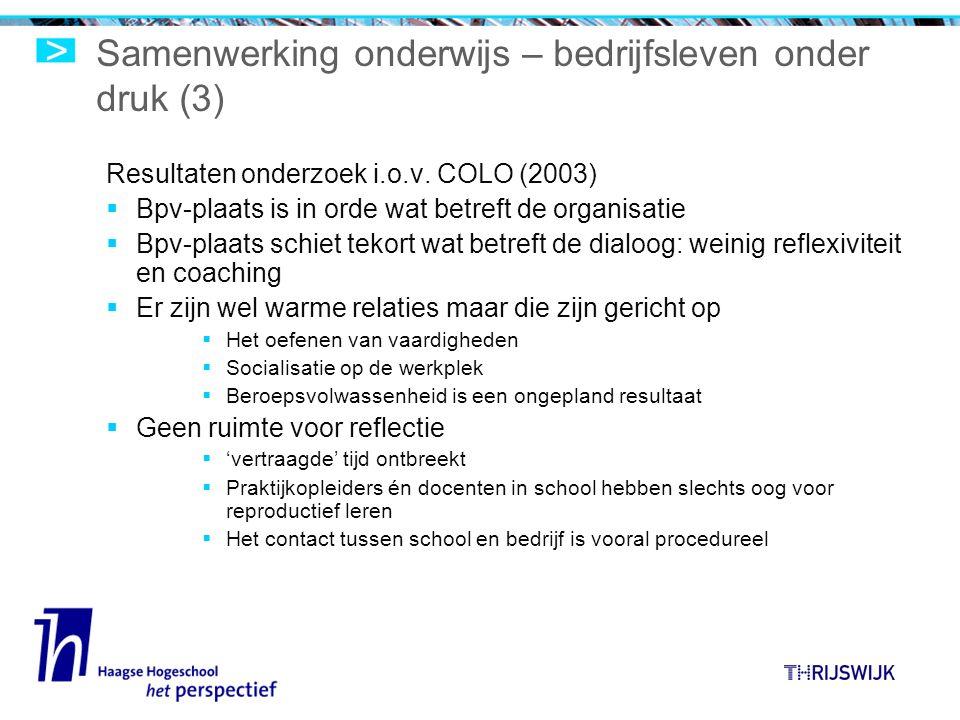 Samenwerking onderwijs – bedrijfsleven onder druk (3) Resultaten onderzoek i.o.v.