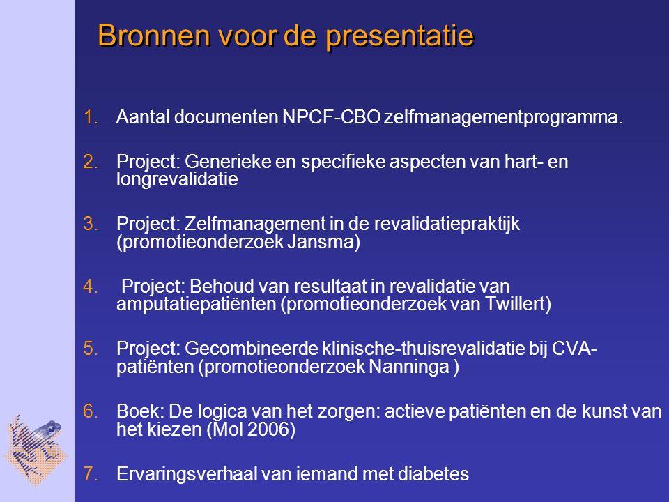 Bronnen voor de presentatie 1.Aantal documenten NPCF-CBO zelfmanagementprogramma.