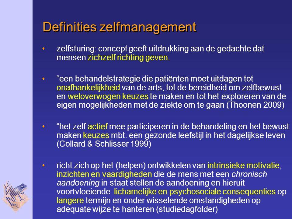 Definities zelfmanagement zelfsturing: concept geeft uitdrukking aan de gedachte dat mensen zichzelf richting geven.