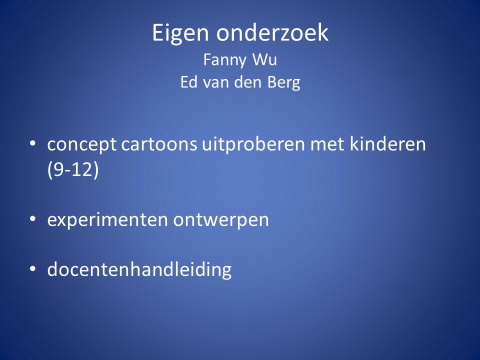 Eigen onderzoek Fanny Wu Ed van den Berg concept cartoons uitproberen met kinderen (9-12) experimenten ontwerpen docentenhandleiding