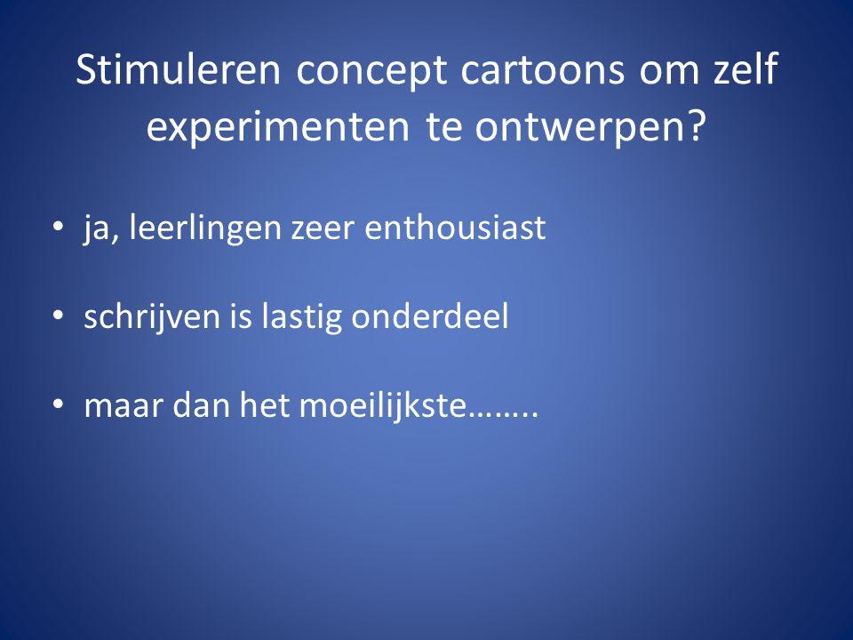 Stimuleren concept cartoons om zelf experimenten te ontwerpen.