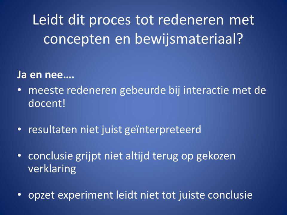 Leidt dit proces tot redeneren met concepten en bewijsmateriaal.
