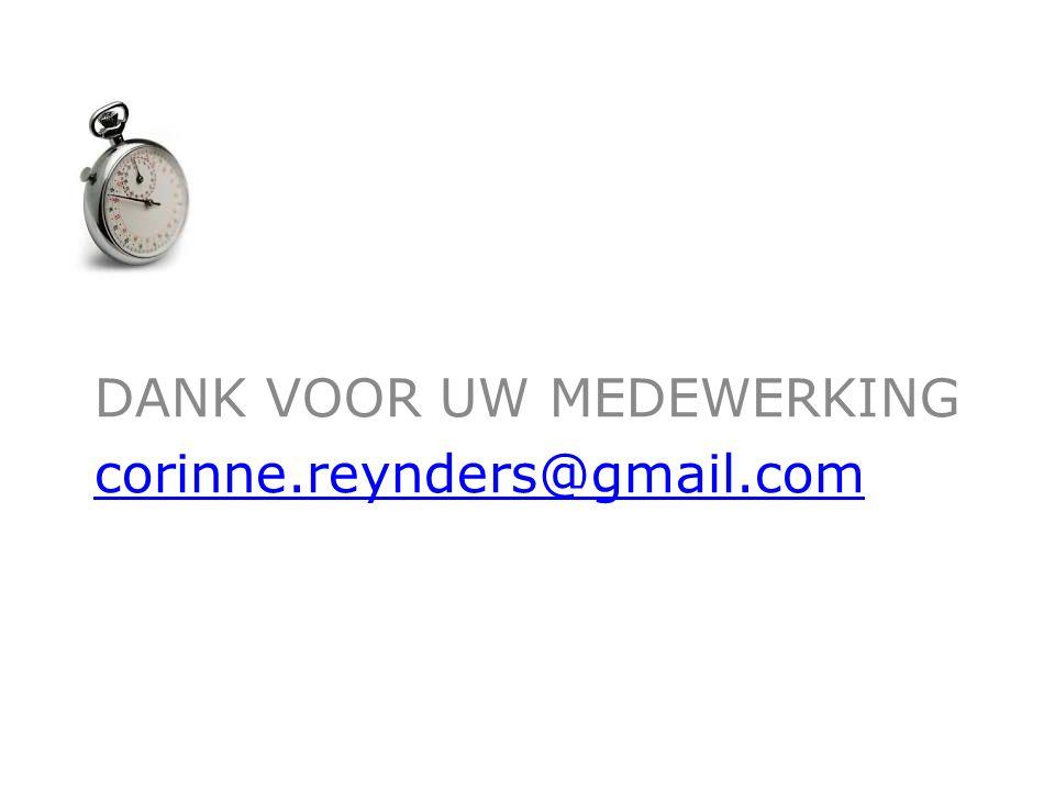 DANK VOOR UW MEDEWERKING corinne.reynders@gmail.com