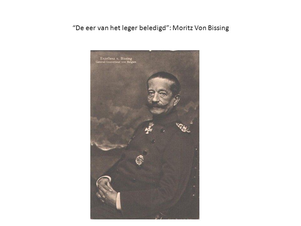 """""""De eer van het leger beledigd"""": Moritz Von Bissing"""
