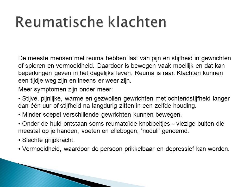 De meeste mensen met reuma hebben last van pijn en stijfheid in gewrichten of spieren en vermoeidheid. Daardoor is bewegen vaak moeilijk en dat kan be