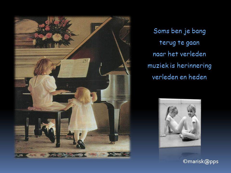 Muziek is leven Muziek is dansen Muziek is zweven ©marisk@pps
