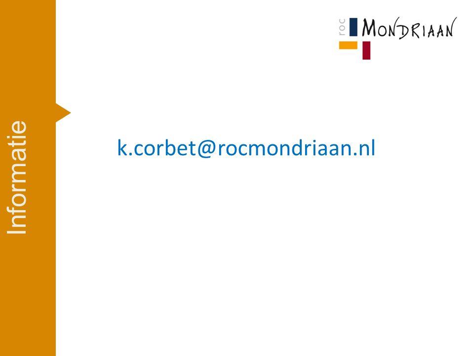 k.corbet@rocmondriaan.nl Informatie