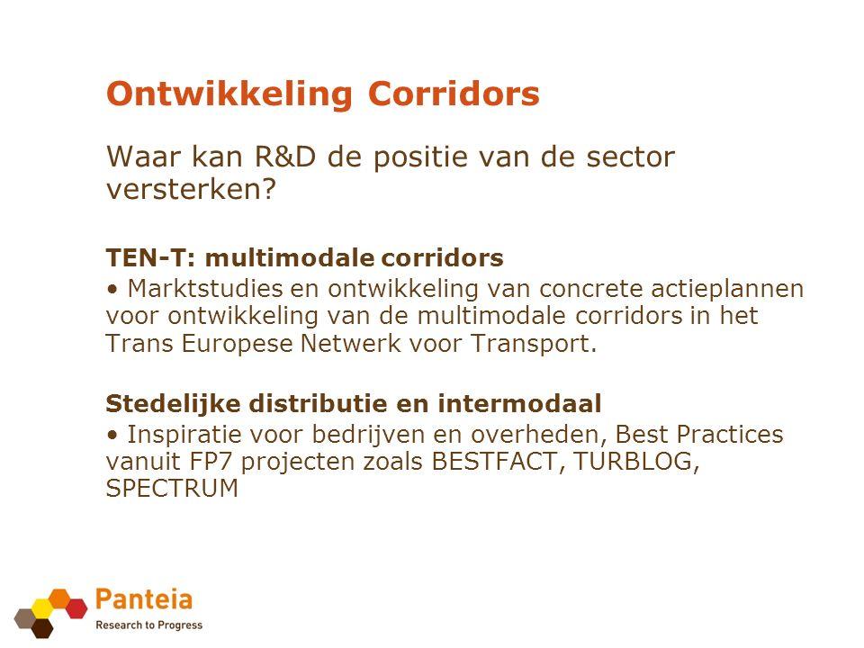Ontwikkeling Corridors Waar kan R&D de positie van de sector versterken.
