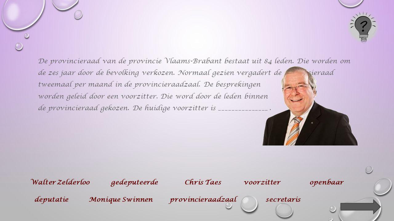 De provincieraad van de provincie Vlaams-Brabant bestaat uit 84 leden.