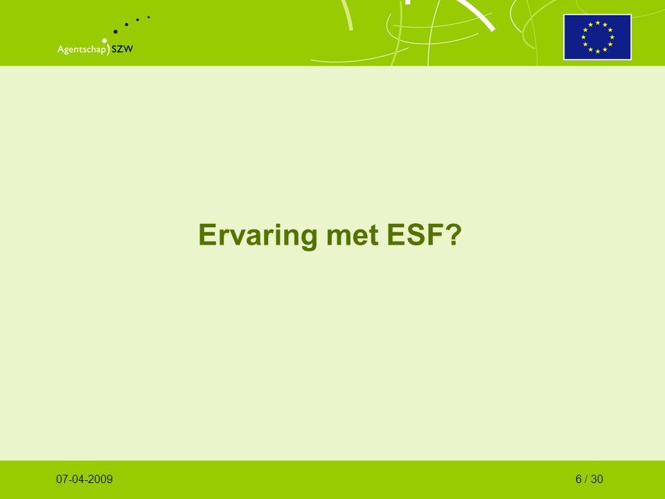 Ervaring met ESF 07-04-20096 / 30