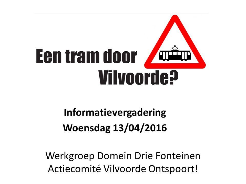 Werkgroep Domein Drie Fonteinen Actiecomité Vilvoorde Ontspoort.