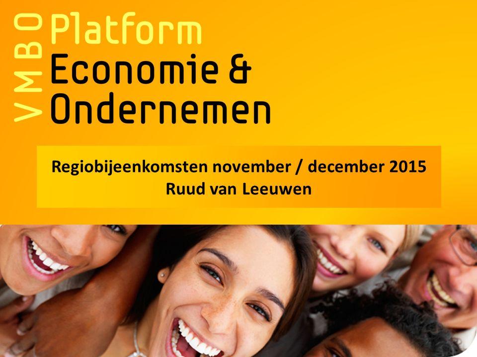 Regiobijeenkomsten november / december 2015 Ruud van Leeuwen
