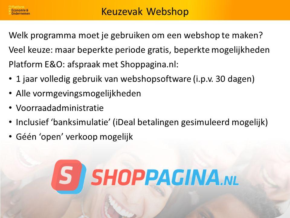 Welk programma moet je gebruiken om een webshop te maken.