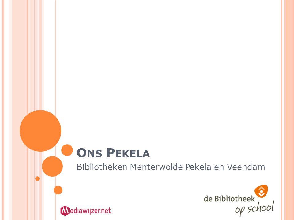 O NS P EKELA Bibliotheken Menterwolde Pekela en Veendam