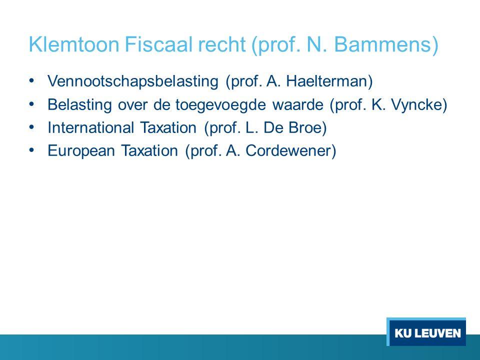 Klemtoon Fiscaal recht (prof. N. Bammens) Vennootschapsbelasting (prof.