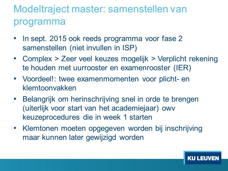 Modeltraject master: samenstellen van programma In sept.