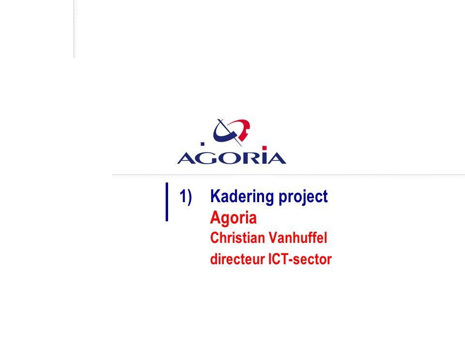 1)Kadering project Agoria Christian Vanhuffel directeur ICT-sector