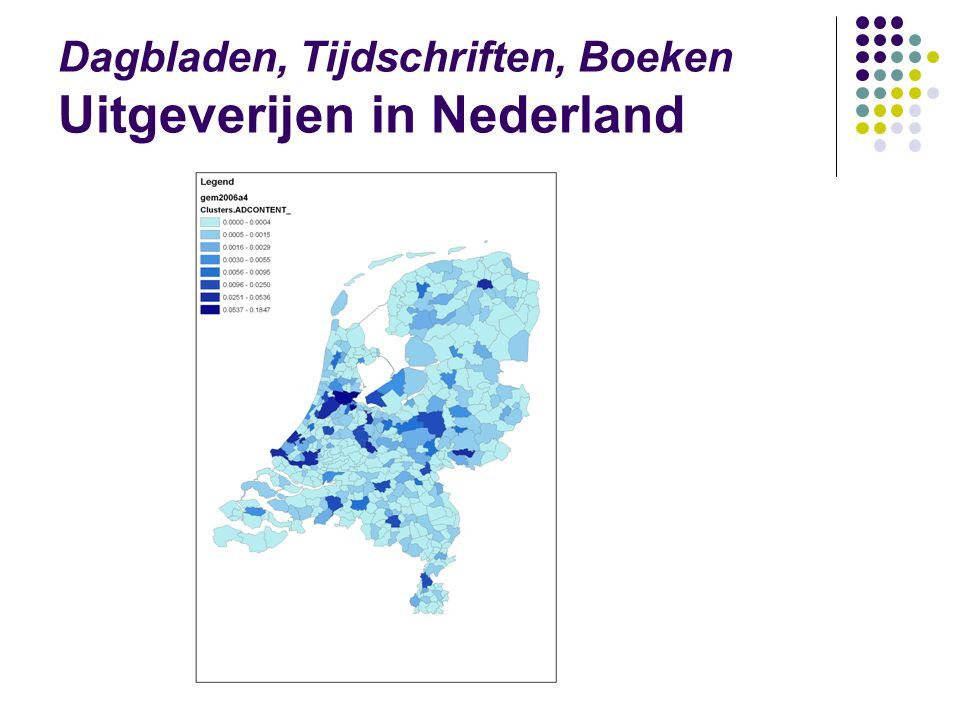 Dagbladen, Tijdschriften, Boeken Uitgeverijen in Nederland