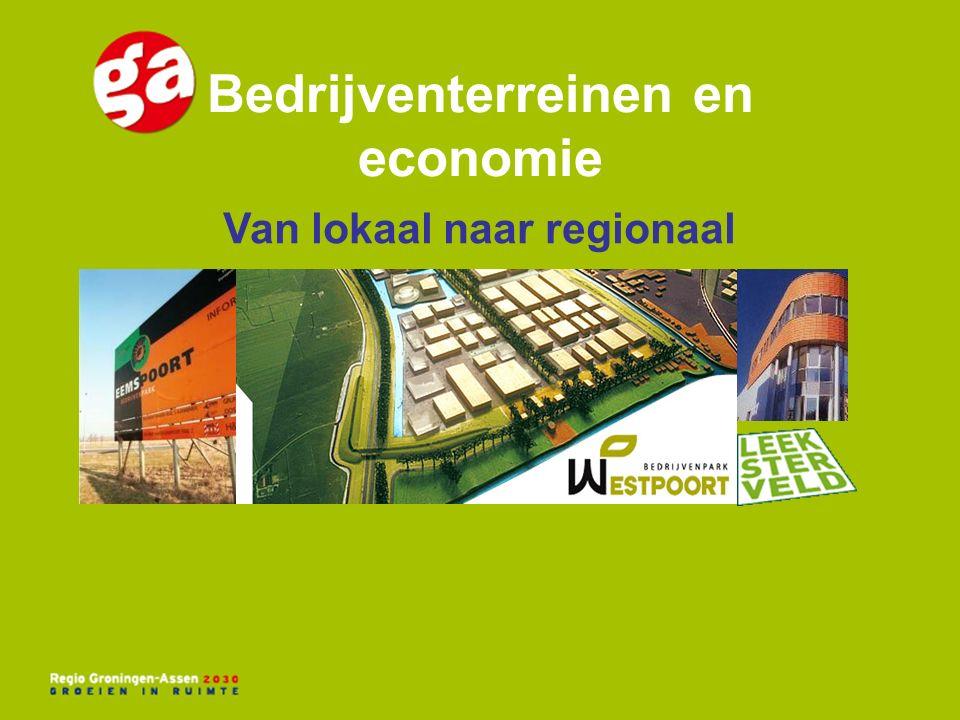 Bedrijventerreinen en economie Van lokaal naar regionaal