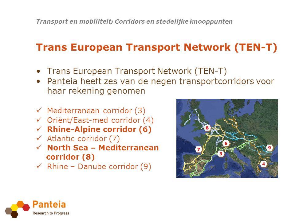 Ambitie: Panteia wil leidend zijn en blijven in het Europese en Nederlandse transport- en mobiliteitsbeleid Transport en mobiliteit; Corridors en stedelijke knooppunten Panteia staat midden in het Europees en Nederlands transport- en mobiliteitsbeleid