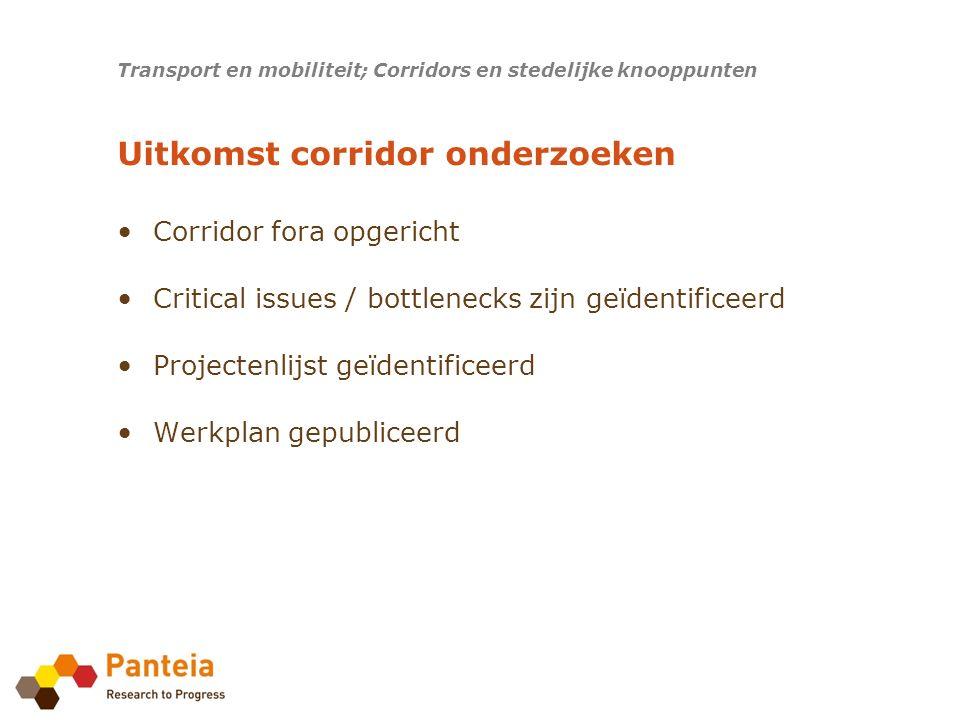 Implementatietoets: Nederland is goed voorbereid en goed gepositioneerd Toch zijn er 'critical issues' en bottlenecks geïdentificeerd Juncker European Investment Plan (2014) stelt € 315 miljard beschikbaar om strategische investeringen financieren, zoals transport en mobiliteit Transport en mobiliteit; Corridors en stedelijke knooppunten Uitkomst corridor onderzoeken