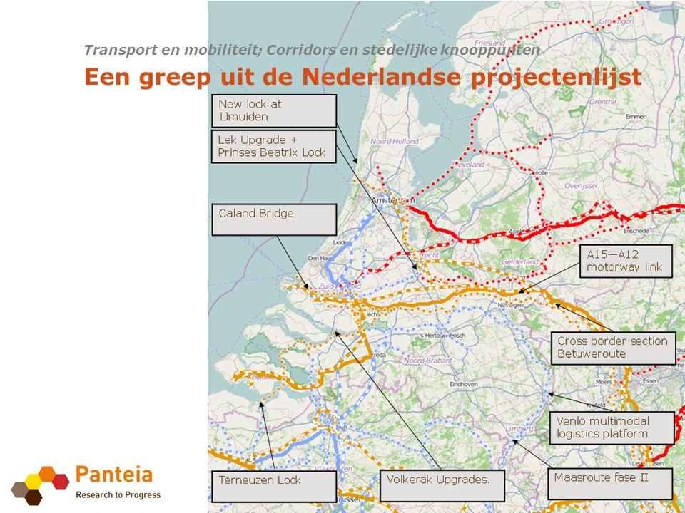 Transport en mobiliteit; Corridors en stedelijke knooppunten Een greep uit de Nederlandse projectenlijst