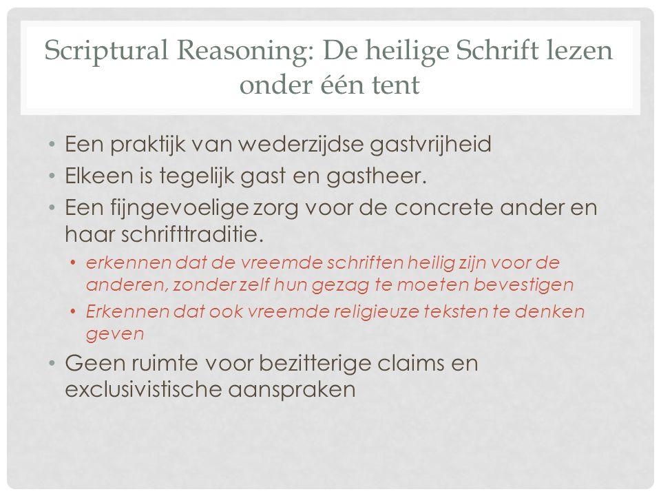 Scriptural Reasoning: De heilige Schrift lezen onder één tent Een praktijk van wederzijdse gastvrijheid Elkeen is tegelijk gast en gastheer.