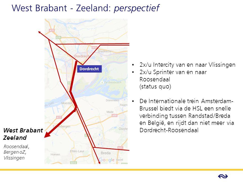 - Concept - West Brabant - Zeeland: perspectief West Brabant Zeeland Roosendaal, Bergen oZ, Vlissingen Dordrecht 2x/u Intercity van en naar Vlissingen 2x/u Sprinter van en naar Roosendaal (status quo) De Internationale trein Amsterdam- Brussel biedt via de HSL een snelle verbinding tussen Randstad/Breda en België, en rijdt dan niet meer via Dordrecht-Roosendaal