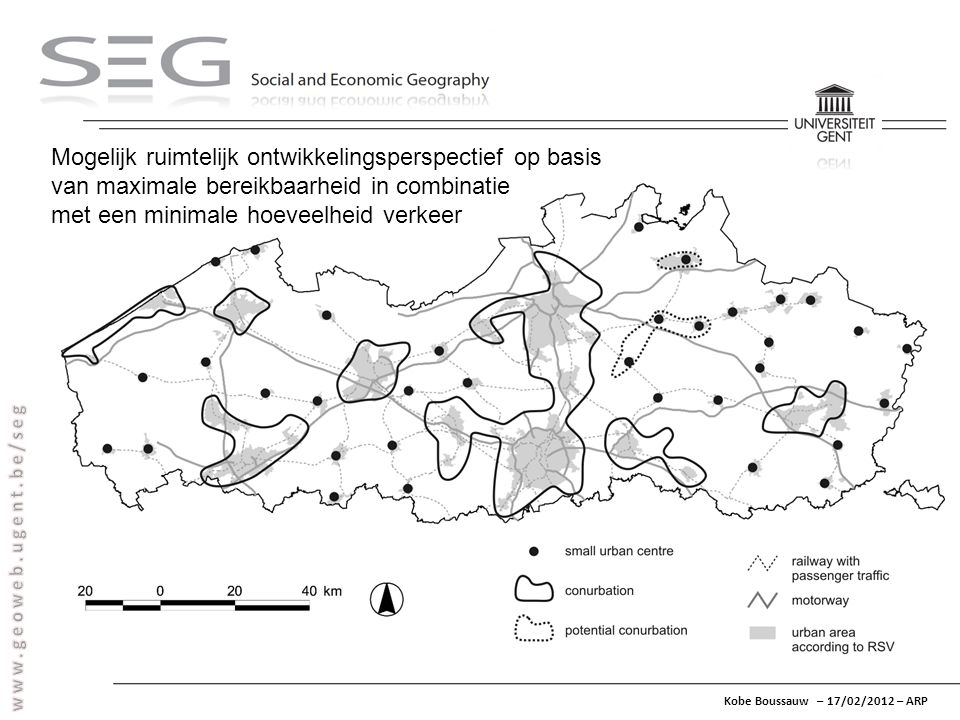 Kobe Boussauw – 17/02/2012 – ARP Mogelijk ruimtelijk ontwikkelingsperspectief op basis van maximale bereikbaarheid in combinatie met een minimale hoev