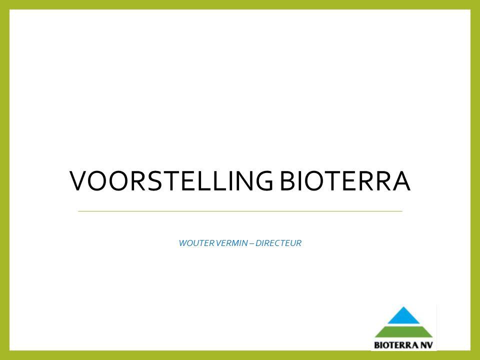 VOORSTELLING BIOTERRA WOUTER VERMIN – DIRECTEUR