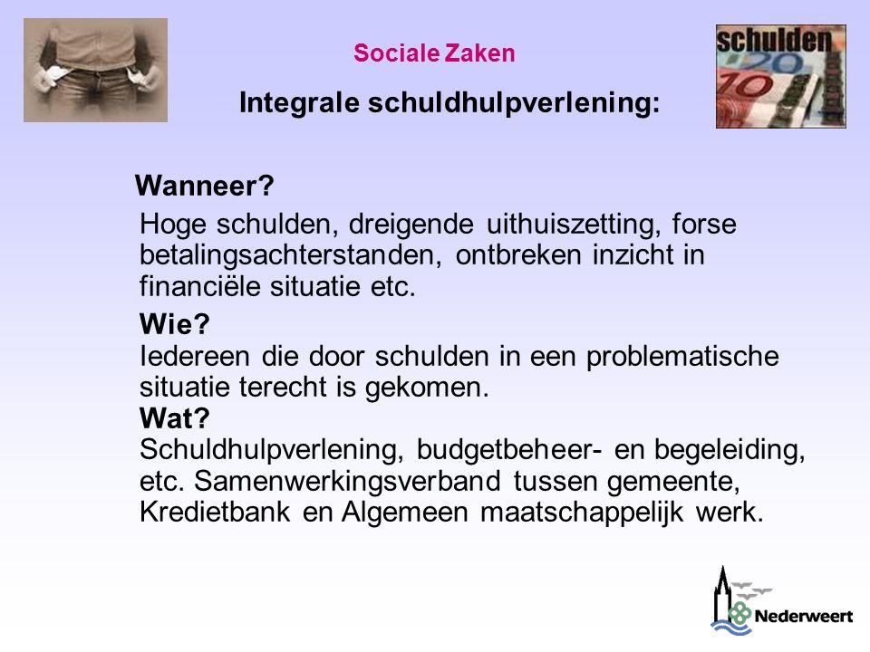 Sociale Zaken Integrale schuldhulpverlening: Wanneer.