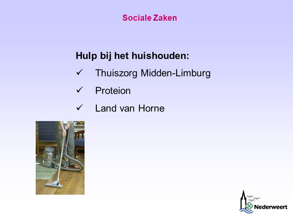 Sociale Zaken Hulp bij het huishouden: Thuiszorg Midden-Limburg Proteion Land van Horne